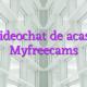 Videochat de acasa Myfreecams