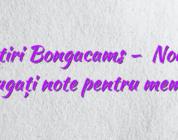 Stiri Bongacams –   Nou!  Adăugați note pentru membri!