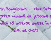 Stiri Bongacams –   Nou!  Setați cantitatea minimă de jetoane pentru ca membrii să interacționeze în camera dvs. de chat!
