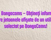 Stiri Bongacams – Obțineți informații despre jetoanele afișate de un utilizator selectat pe BongaCams!