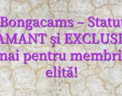Stiri Bongacams – Statut nou DIAMANT și EXCLUSIV – numai pentru membrii de elită!