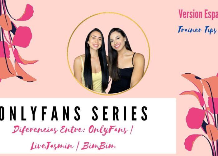 Diferencias Entre: OnlyFans | LiveJasmin | BimBim
