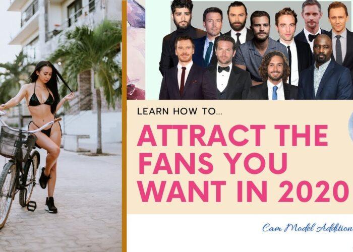 Model Cam |  Atrageți publicul pe care îl doriți în 2020!